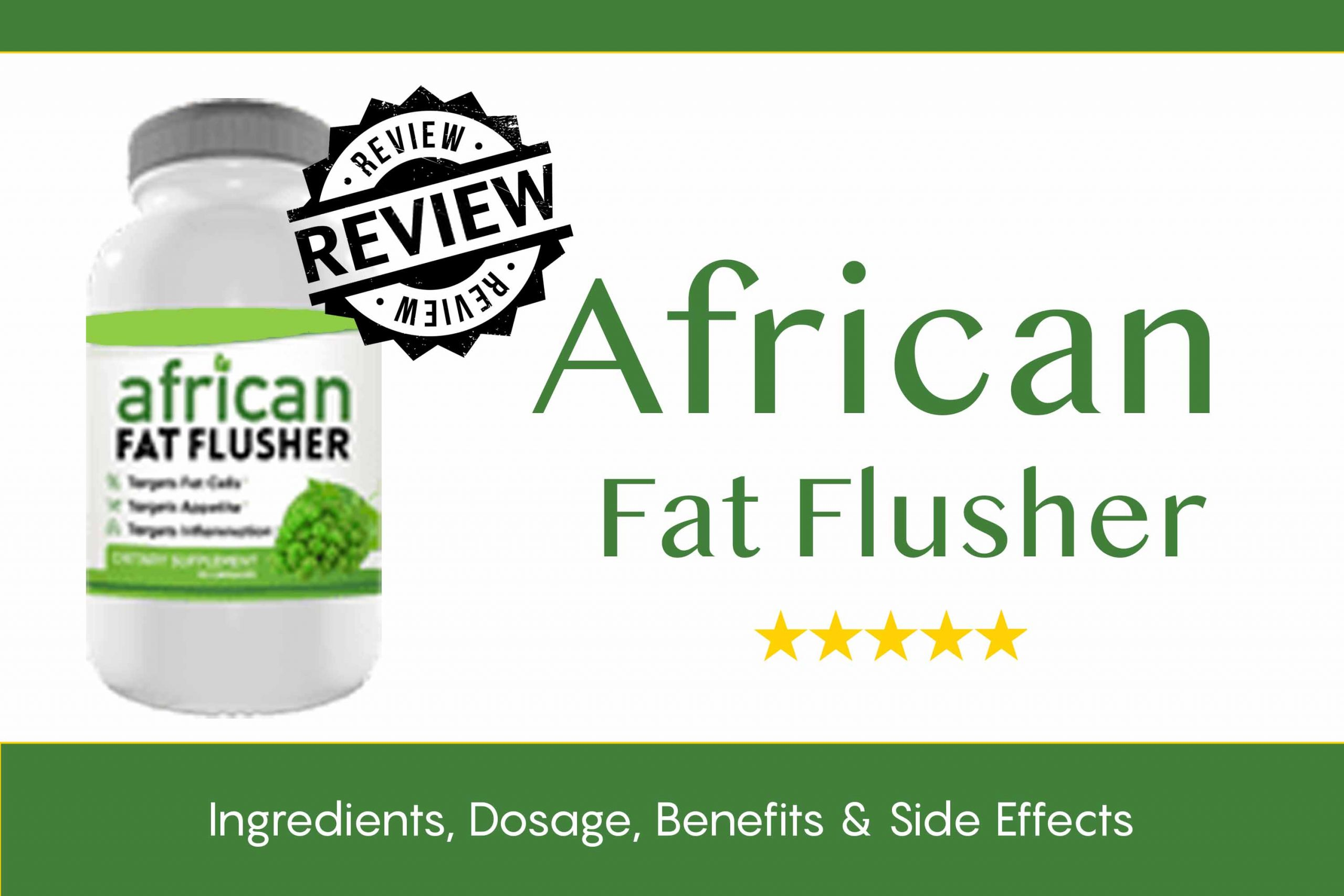 African Fat Flusher Diet
