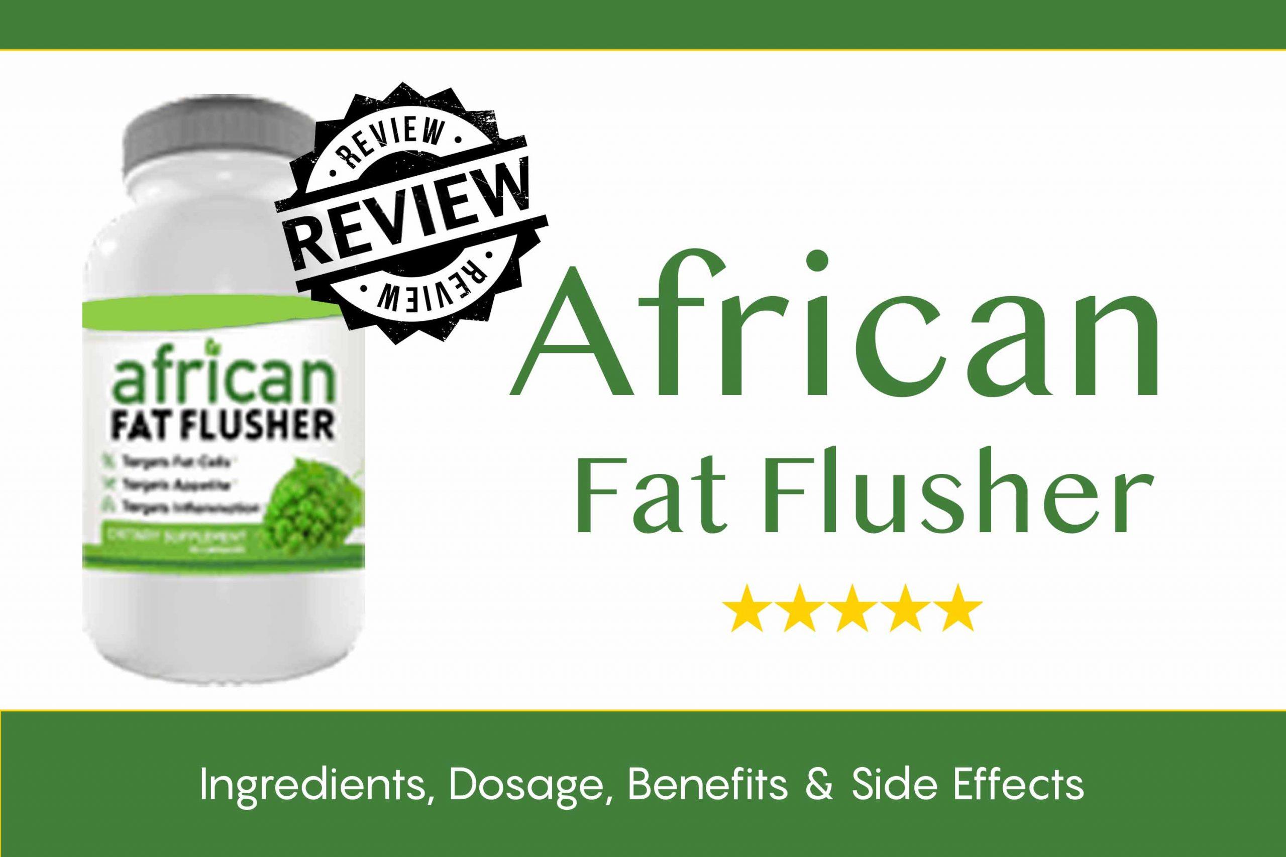African Fat Flusher Diet